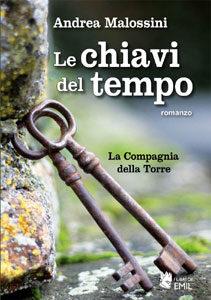 Copertina romanzo Le chiavi del tempo Andrea Malossini @torridibologna